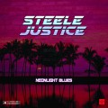 Steele Justice ‎– Neonlight Blues LP