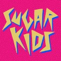 Sugar Kids ‎– Valence Democracy LP