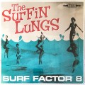 Surfin' Lungs ‎– Surf Factor 8 LP