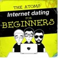 The Atoms – Internet Dating For Beginners LP