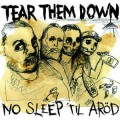 Tear Them Down ‎– No Sleep 'Til Aröd LP