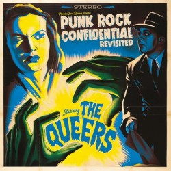 The Queers - Punk Rock Confidential Revisited LP