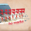 The No Marks - Light of one LP