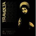 Travølta – In Tinnitus We Crust LP