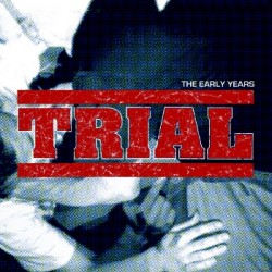 Trial ‎– The Early Years 2xLP