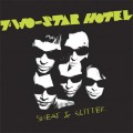 Two-Star Hotel ‎– Sweat & Glitter LP