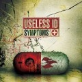 Useless ID - Symptoms LP