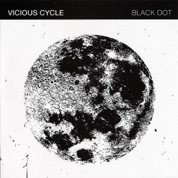 Vicious Cycle - Black Dot 10 inch