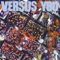 Versus You - Birthday Boy 12 inch