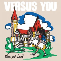 Versus You ‎– Worn And Loved LP