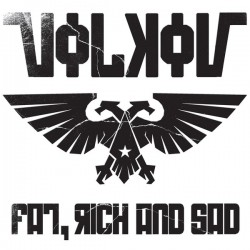 Volkov ‎– Fat, Rich And Sad LP