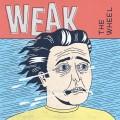 Weak – The Wheel LP