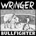 Wringer - BullFighter LP