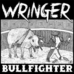 Wringer - BullFighter LP