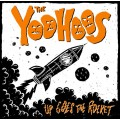 The Yoohoos – Up Goes The Rocket LP