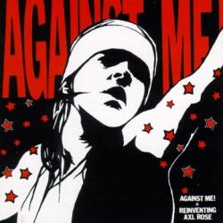 Against Me - Reinventing Axl Rose LP