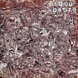 Blood Robots - st LP