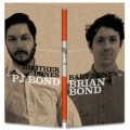 PJ Bond/ Brain Bond - Brother Bones/ Baby Bones LP