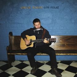 Chuck Ragan - Loz Feliz LP