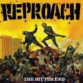 Reproach – The Bitter End LP