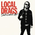 Local Drags ‎– Shit's Lookin' Up LP