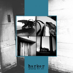 Harker - Gasping for air 7 inch