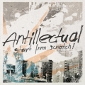 Antillectual - Start from Scratch LP