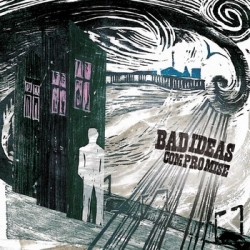 Bad Ideas - Compromise CD