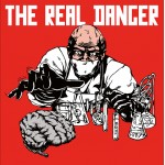 The Real Danger - ST LP + Demo 7 inch+ T-Shirt Bundle
