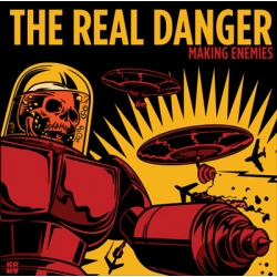 The Real Danger - Making Enemies LP