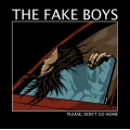 The Fake Boys - Please, don't go home LP