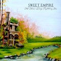 Sweet Empire - Old Ideas Keep Fighting Us CD