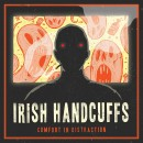 Irish Handcuffs - Comfort in Distraction 10 inch