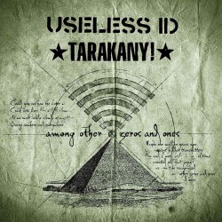 Useless ID/Tarakany! - Among Other Zeros and Ones MCD