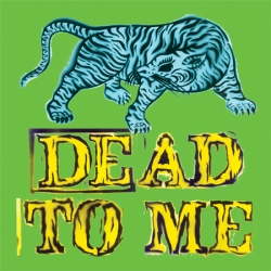 Dead to Me - Wait for it 7 inch
