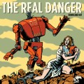 The Real Danger - Down and out LP