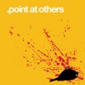 Point at Others - self titled 7 inch