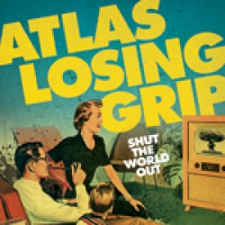Atlas Losing Grip - Shut the world out CD