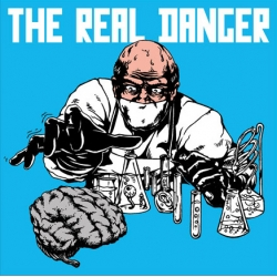 The Real Danger - Self Titled LP First Press
