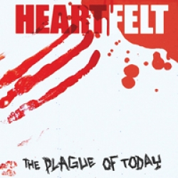 Heartfelt - The Plague of Today