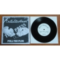 Antillectual - Pull the Plug 7 inch TEST PRESS
