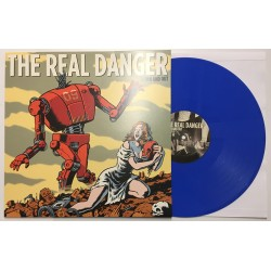 The Real Danger - Down and out LP - 1st press Blue/200
