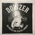 Dowzer - So Much For Silver Linings LP - TEST PRESS